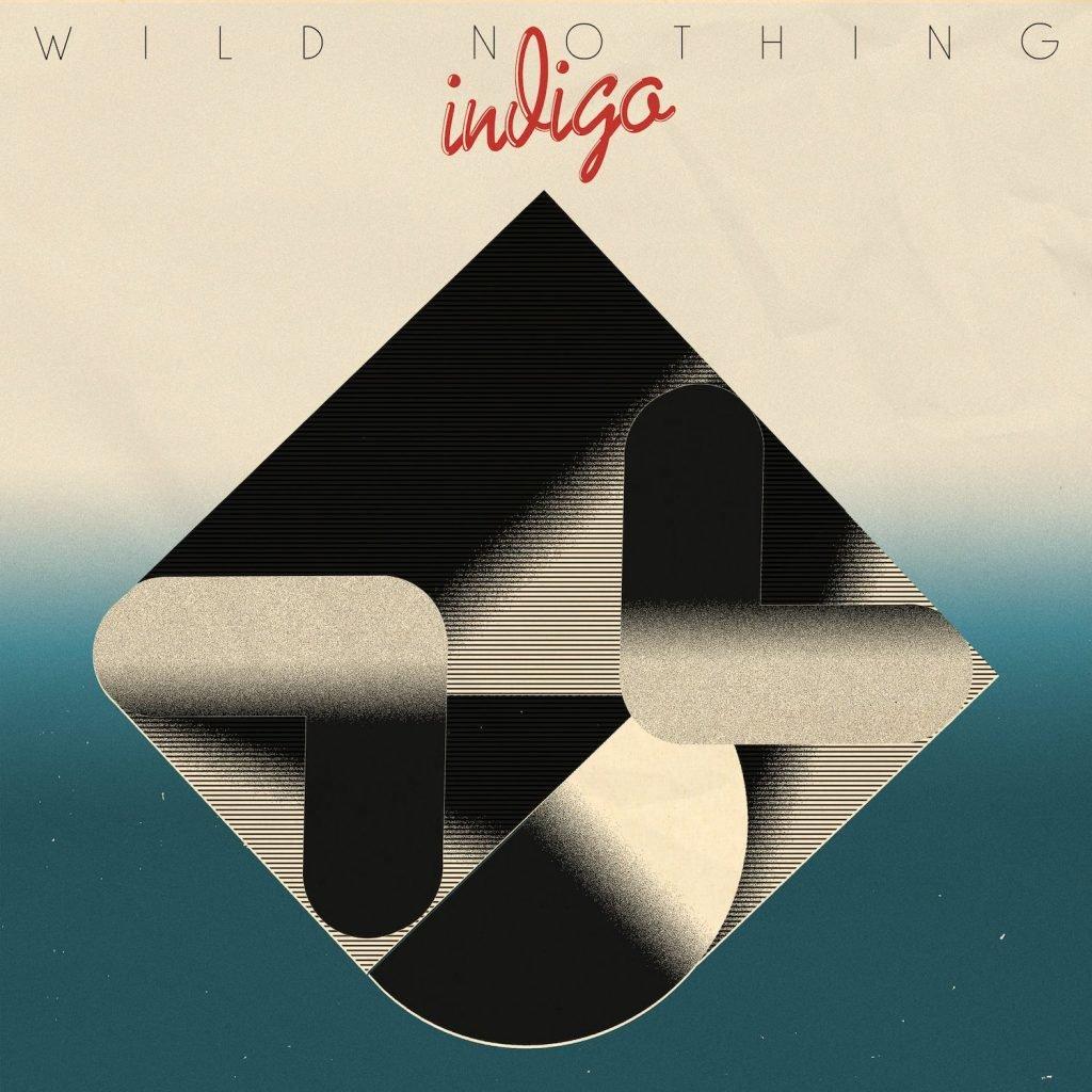 Wild Nothing - Indigo