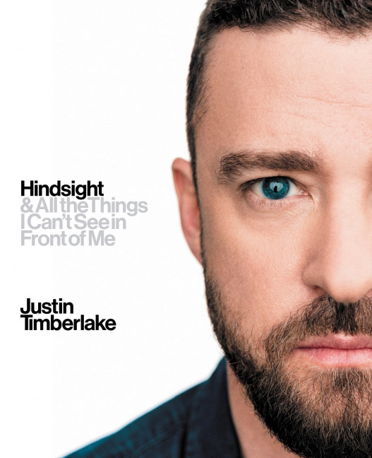 Capa da autobiografia do Justin Timberlake, Hindsight & All the Things I Can't See in Front of Me